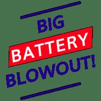 Battery Blowout